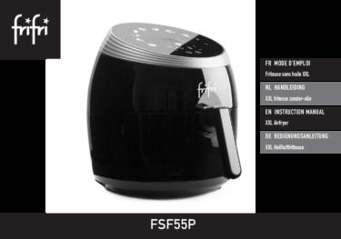 Frifri De Hetelucht Friteuse SIMPLYFRY 55 – Instructies voor gebruik