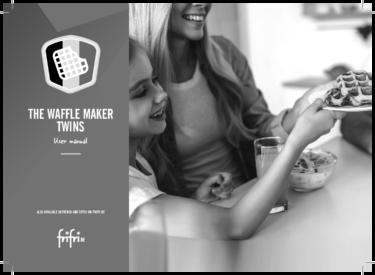 Frifri -Waffle maker – Instruction manual