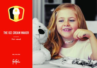 Frifri – Ice cream maker XL – Instruction manual